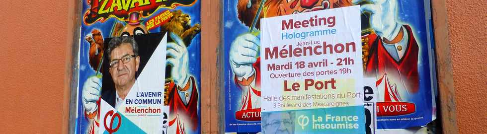 16 avril 2017 - St-Pierre - Affiche meeting hologramme Mélenchon 18 avril 2017 Le Port